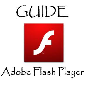 GUIDE Adobe Flash Player-Pro