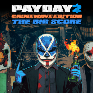 Paquete EL GRAN GOLPE de PAYDAY 2 - CRIMEWAVE EDITION